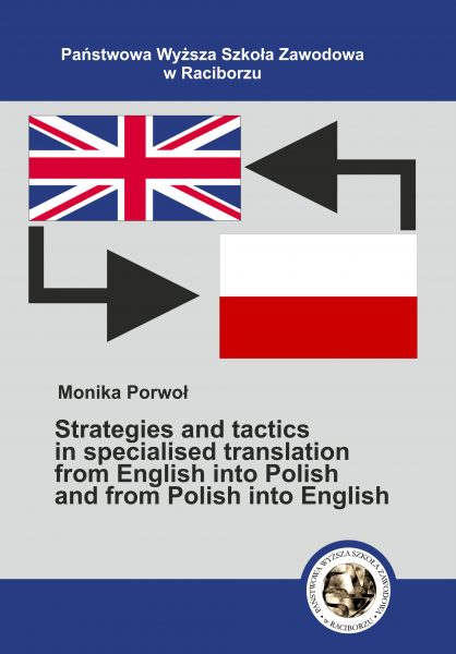 Book Cover: Monika Porwoł - Strategies and tactics in specialised translation from English into Polish and from Polish into English